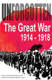 Unforgotten - tales of the Great War